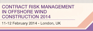 Contract Risk Management In Offshore Wind Construction 11-12 February 2014